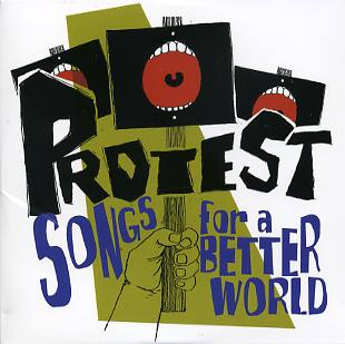 The Protest Song As History And Poetry