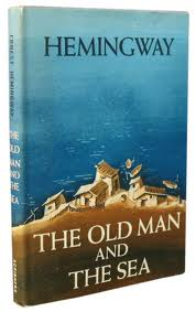 Hemingway'S Novel: The Old Man And The Sea