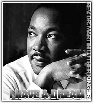 Dr. Martin Luther King Jr.: I Have A Dream Speech