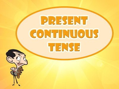 Present Continuous Tense With Mr. Bean