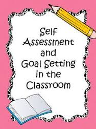 Student Self-Assessment, Feedback And Goal Setting
