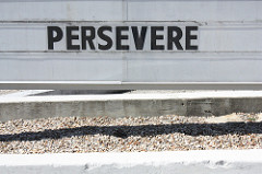 Persevere!