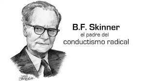 B.F.Skinner (behaviorism Theory)=> Learning Theories