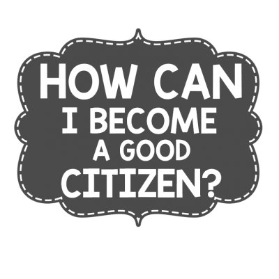 What Kinds Of Things Do Good Citizen Do ?