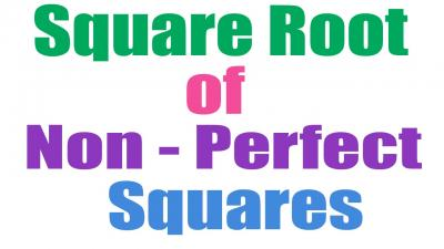 Approximating The Square Root Of Non-Perfect Squares