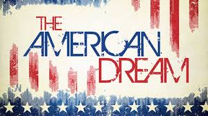 The American Dream: Are We There Yet?