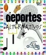 Deportes Alternativos-Ultimat<br />e