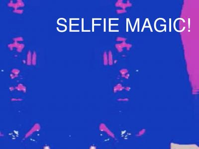 Selfie Magic!