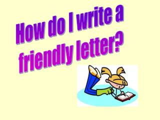How To Write A Letter?