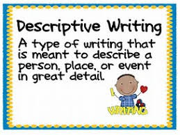 Descriptive Writing ( The Use Of Adjectives)
